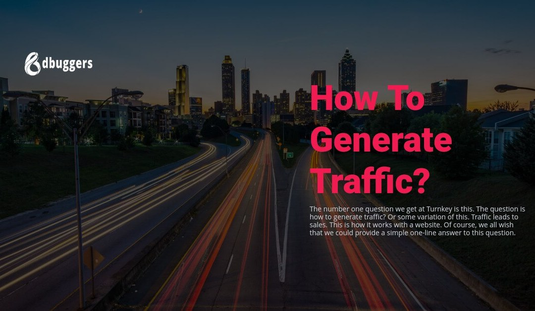How To Generate Traffic?