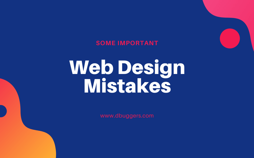 What Are Some Web Design Mistakes Small Business Owners Make?