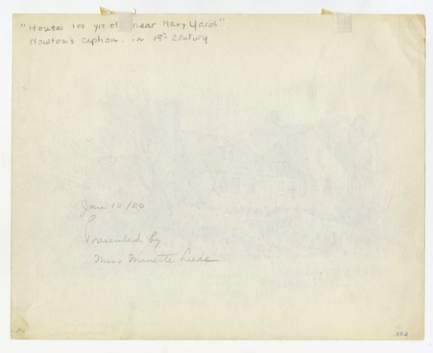 """""""Houses 100 years old near Navy Yard."""" Sketch and verso by Thomas G. Newton, c. 1859-1877."""