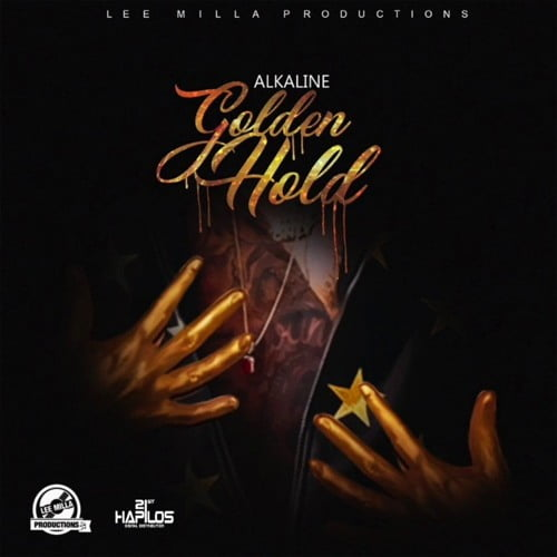 Alkaline – Golden Hold (Prod  by Lee Milla)   DCLeakers