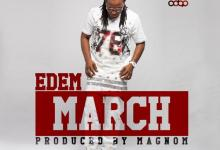 Photo of Edem – March (Prod. by Magnom)