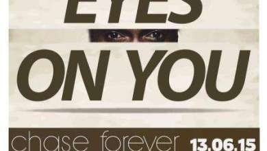 Photo of Chase Forever – Eyes On Me (Prod. by 3fs Production)