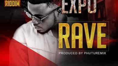 Photo of Expo – Rave (Party Yard Riddim) (Mixed By BodyBeatz)