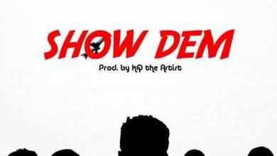 Show dem cover - Shaker x KOJO Cue x Twitch x Kofi Mole x Sefa - Show Dem (Prod. by KQ the Artist)