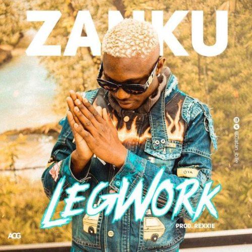 Zanku  500x500 - Zlatan – Zanku (Legwork)(Prod. by Rexxie)