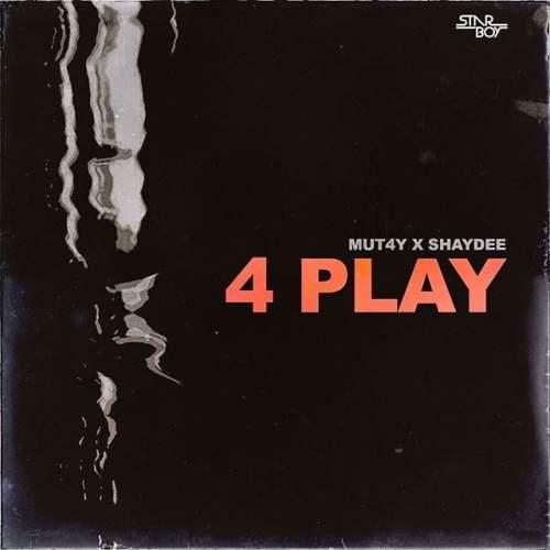 4 Play 500x500 - Mut4y ft. Shaydee - 4 Play (Prod. by Mut4y)