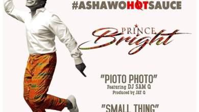 Photo of Prince Bright (Buk Bak) – Small Things (Prod. by Boss Beatz)