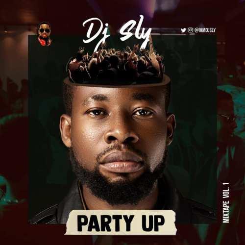 mixtape 500x500 - DJ Sly - Party Up Vol. 1 (Mixtape)