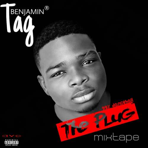 DJ TAG – The Plug Mixtape | DCLeakers