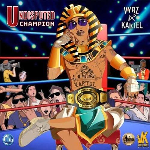 Vybz kartel undisput - Vybz Kartel - Undisputed Champion