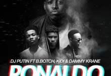Photo of DJ Putin ft. B.Botch x KiDi x Dammy Krane – Ronaldo (Prod. by Lexyz)