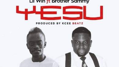 lil win yesu ft brother sammy - Lil Win ft. Brother Sammy - Yesu (Prod. by KC Beatz)