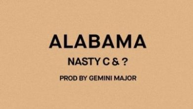 Photo of Nasty C & ? – Alabama (Prod. by Gemini Major)