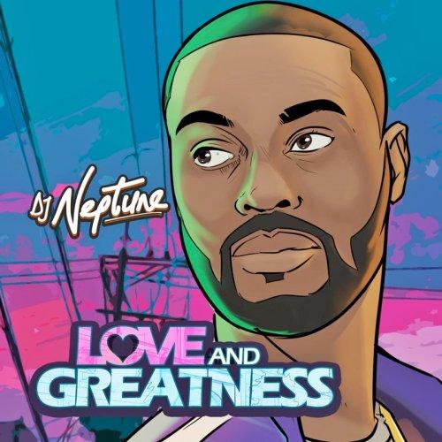 DJ Neptune LG 500x500 - DJ Neptune - Love and Greatness EP (Full Album)