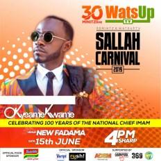 Okyeame Kwame WatsUp TV 30minitzlive Sallah Carnival 2019 - Kuami Eugene, Okyeame Kwame ,Tulenkey set to Perform at WatsUp TV & 30minitz 2019 Sallah Carnival