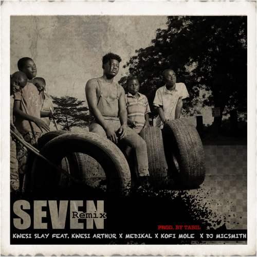 Kwesi slay seven remixcover 500x500 - Kwesi Slay ft. Kwesi Arthur, Medikal, Kofi Mole & DJ MicSmith - Seven (Remix)
