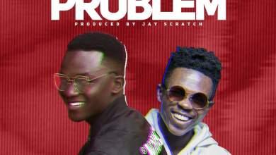 Phrimpong Problem - Phrimpong ft. Strongman - Problem (Prod. by Jay Scratch)