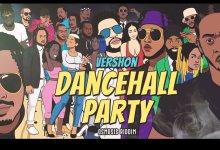 vershon party - Vershon - Dancehall Party