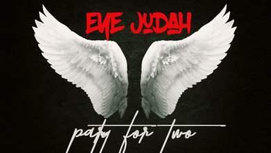 Eye Judah Party For Two - Eye Judah - Party For Two (Prod. by Sicnarf Pro)