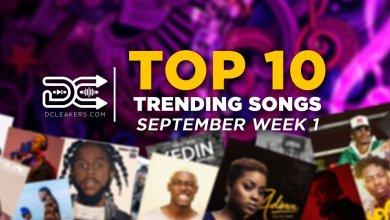 Septem wk 1 - September Week 1: Top 10 Trending Songs