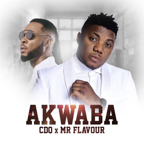 cdq flavour 500x500 - CDQ ft. Flavour - Akwaba