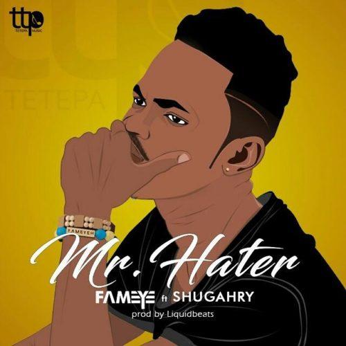 Fameye Shugry - Fameye ft. Shugry - Mr Hater (Prod by LiquidBeatz)