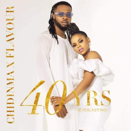Flavour chidinma 40yrs 500x500 - Flavour & Chidinma - 40 Yrs (Everlasting) EP (Full Album)