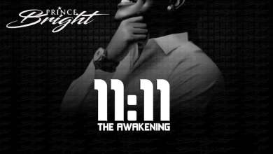Photo of Prince Bright – 11:11 the Awakening (Full Album)