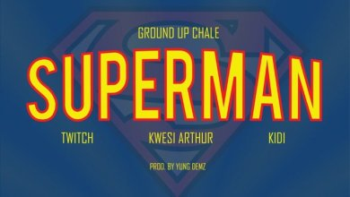 Superman cover art - Ground Up Chale ft Twitch, Kwesi Arthur & KiDi - Superman (Prod. by Yung D3mz)
