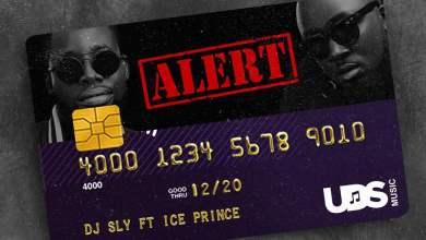 DJ sly ft ice prine - DJ Sly ft. Ice Prince - Alert (Prod by IlblackItbeat)