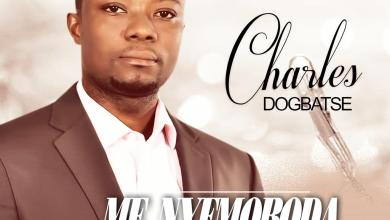 Photo of Charles Dogbatse – Me Nyemoboda (Prod by Danny Bassey)