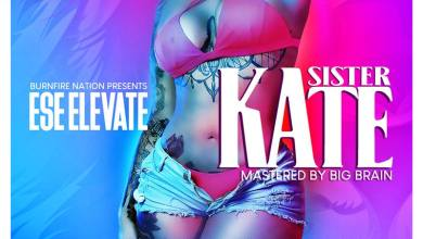 Photo of Ese Elevate – Sister Kate (Mixed by Big Brain)