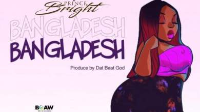 Photo of Prince Bright – Bangladesh (Prod. by DatBeatGod)