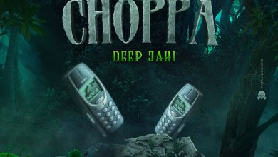 Photo of Deep Jahi – Choppa Choppa
