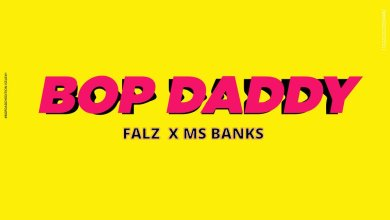 Photo of Falz ft. Ms Banks – Bop Daddy