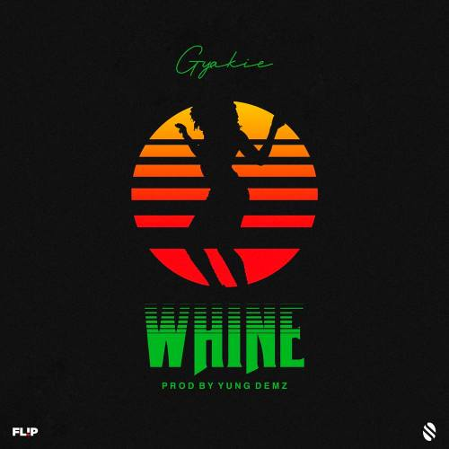 GYAKIE WHINE 500x500 - Gyakie - Whine (Prod. by Yung D3mz)