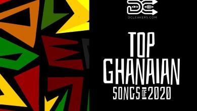 Top Ghana Songs - Top Ghanaian Songs of 2020