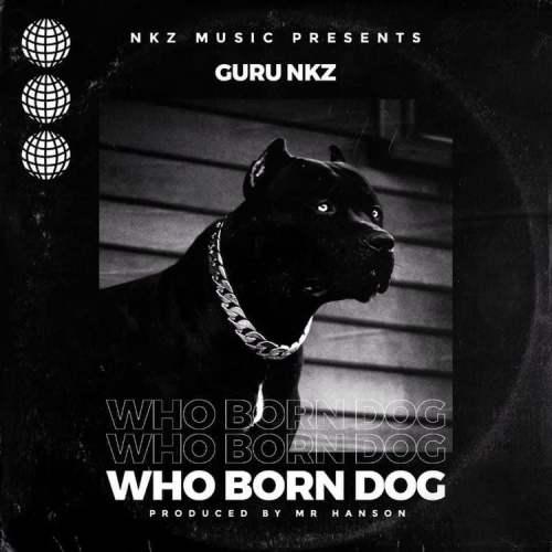 Guru who born dog cover art 500x500 - Guru - Who Born Dog
