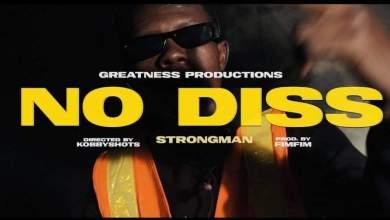 Strongman No Diss - Strongman - No Diss (Official Video)