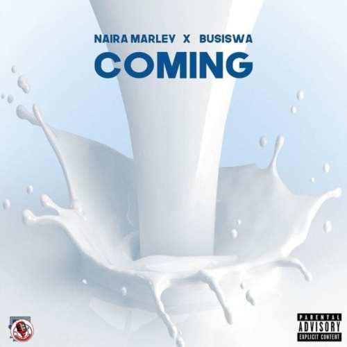 Naira Marley Coming cover art 500x500 - Naira Marley ft Busiswa - Coming