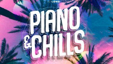 PHOTO 2021 03 18 12 58 54 scaled - DJ Lord - Piano & Chills (Amapiano Mix)