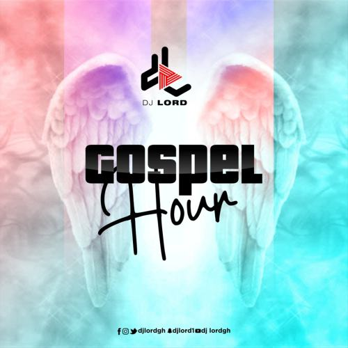 PHOTO 2021 03 18 12 58 54 2 500x500 - DJ Lord - Gospel Hour (Gospel Mix)