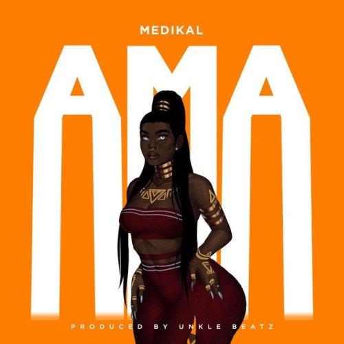 Medikal Ama cover art 500x500 - Medikal - Ama (Prod. by Unklebeatz)