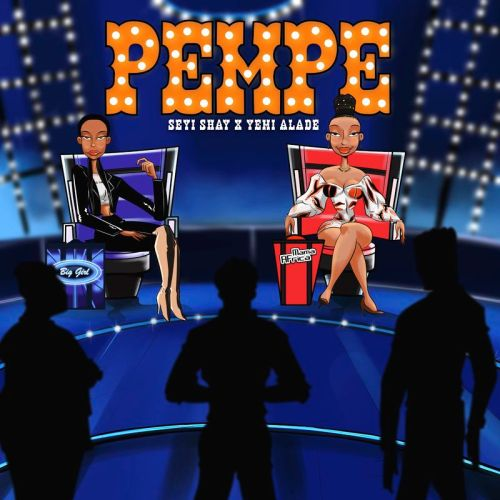 Seyi Shay ft Yemi Alade Pempe Prod by Kel Pwww dcleakers com  mp3 image 500x500 - Seyi Shay - Pempe ft Yemi Alade