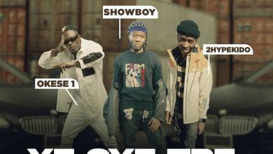 showboy ye gye tre - Showboy - Ye Gye Tre ft. Okese1 & 2HypeKido