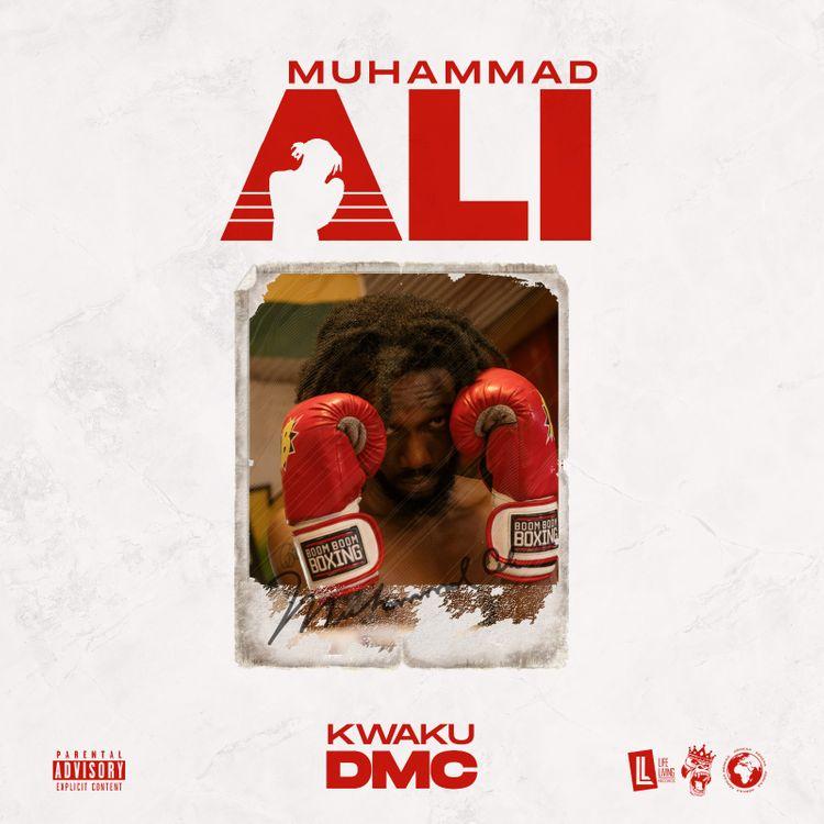 Kwaku DMC M.Ali cover art - Kwaku DMC - Muhammad Ali
