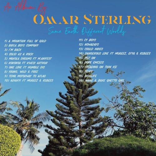 omar sterling tracklist 500x500 - Omar Sterling - Same Earth Different Worlds (Full Album)