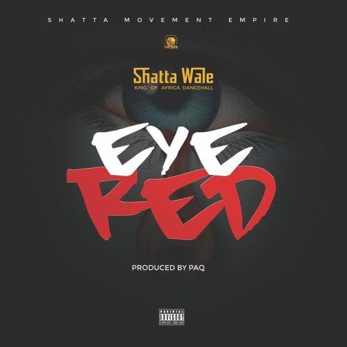 shatta wale eye red art 500x500 - Shatta Wale - Eye Red (Prod. by PAQ)