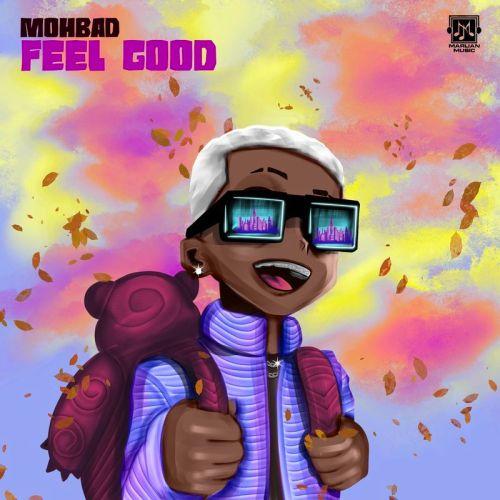 MohBad Feel Good Prod by Niphkeyzwww dcleakers com  mp3 image 500x500 - Mohbad - Feel Good