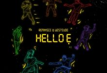 Reminisce ft WestSyde Hello E www dcleakers com  mp3 image - Reminisce - Hello E ft. WestSyde
